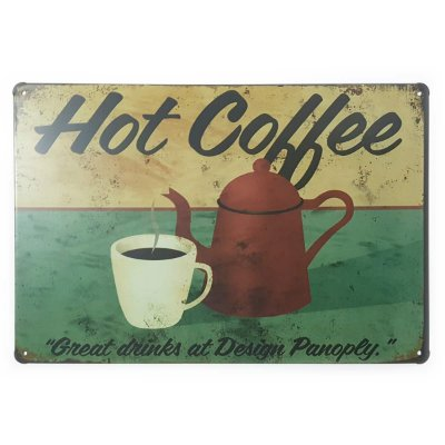 Placa de Metal Hot Coffee Great Drinks - 30 x 20 cm