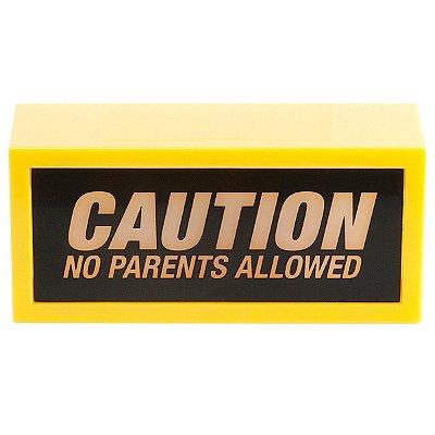 Luminária Caution No Parents Allowed