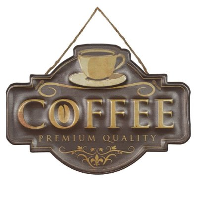 Placa de Metal Alto Relevo Coffee Premium Quality