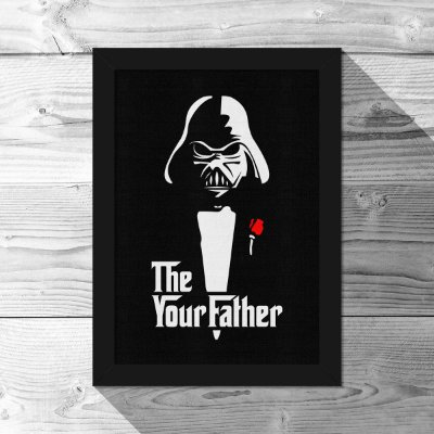 Quadro A4 Geek Side - The Your Father - 21 x 30 cm