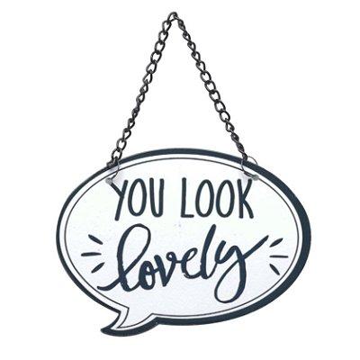 Placa Rústica You Look Lovely