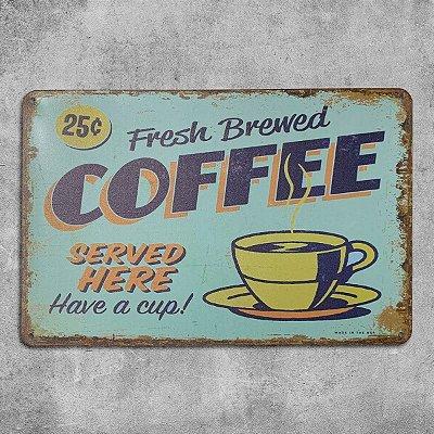 Placa de Metal Fresh Brewed Coffee Retrô Vintage