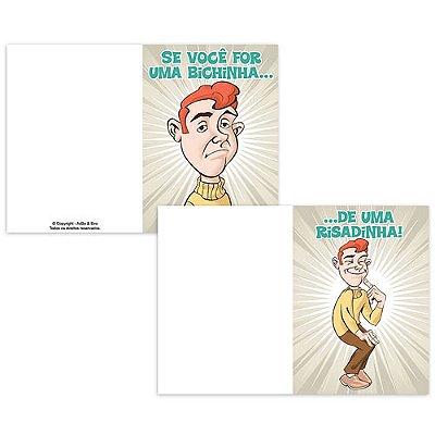 Cartão Se Você For Uma Bichinha...