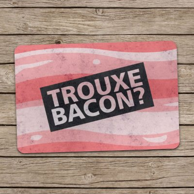Capacho Eco Slim 3mm Trouxe Bacon