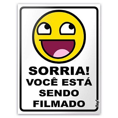 Placa para Banheiro - MEME Awesome Face Sorria você está sendo filmado