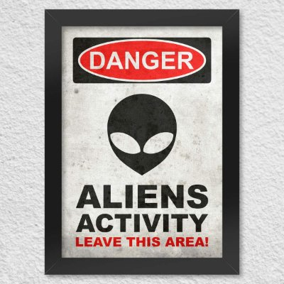 Poster com Moldura Danger Aliens Activity