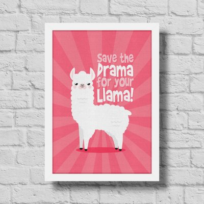 Quadro A3 Save The Drama For Your Llama