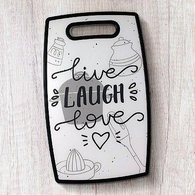 Tábua de Cozinha Live Laugh Love