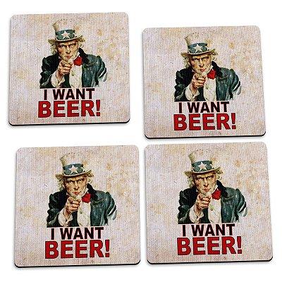 Jogo de Porta Copos I Want Beer - 4 peças