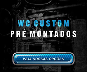 WC Custom Pré Montados