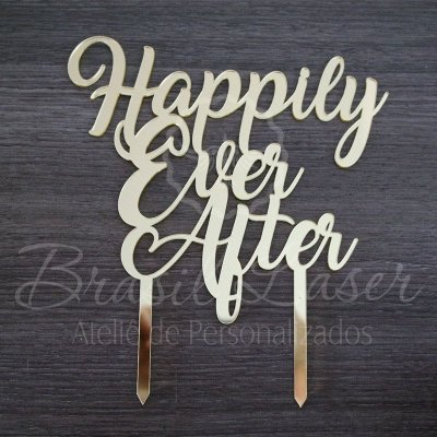 Topo de Bolo 'Happily Ever After' 'Felizes para Sempre' - TBV 01143A