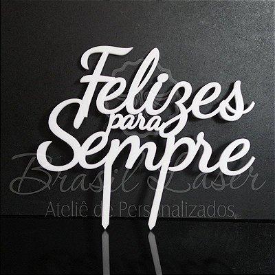 Topo de Bolo 'Felizes Para Sempre' - TBV 01163A
