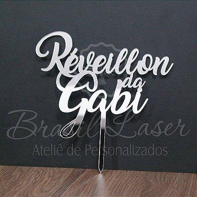 Topo de Bolo Reveillon Ano Novo (Personalizado com Nome que o Cliente Desejar) - TBV 01165A