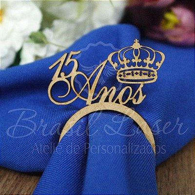 1 Porta Guardanapo Coroa com a Idade que desejar Debutante XV 15 Anos - #Quant.Mínima: 10 unidades iguais# PGP 02104A
