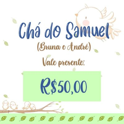 Chá do Samuel (Bruna e André)