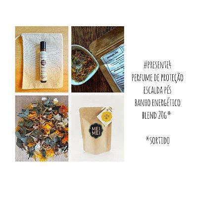Presente 04: Perfume de Proteção + Escalda Pés + Banho Relaxante + Blend degustação