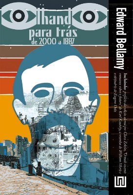 Olhando para trás (2000-1887), de Edward Bellamy
