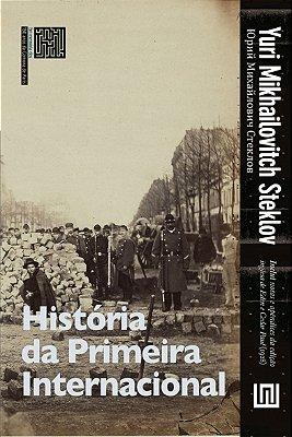 História da Primeira Internacional, de Yuri Steklov