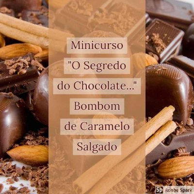 "Minicurso ""O Segredo do Chocolate..."" Bombom de Caramelo Salgado"