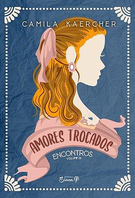 AMORES TROCADOS - VOLUME 1