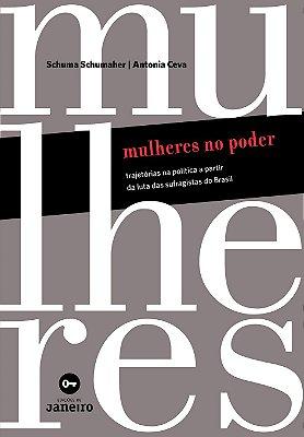 Mulheres no poder: Trajetórias na política a partir da luta das sufragistas do Brasil