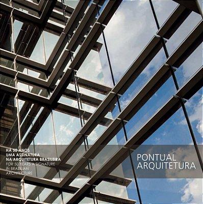 Pontual Arquitetura, há 50 anos uma assinatura na arquitetura brasileira
