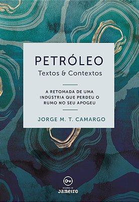 Petróleo: Textos & Contextos