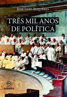 Três mil anos de política