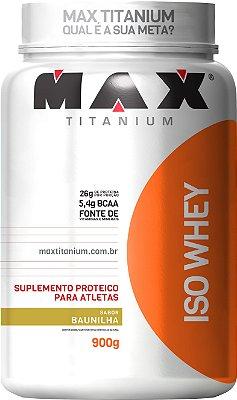 ISO WHEY MAX TITANIUM (900G)