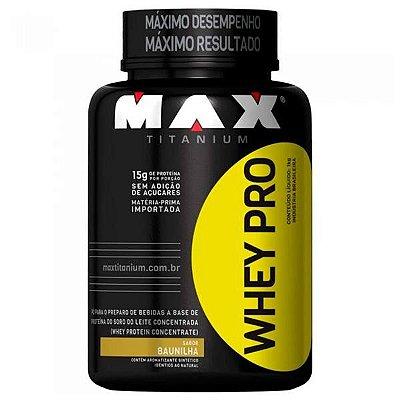 WHEY PRO (1000G) MAX TITANIUM