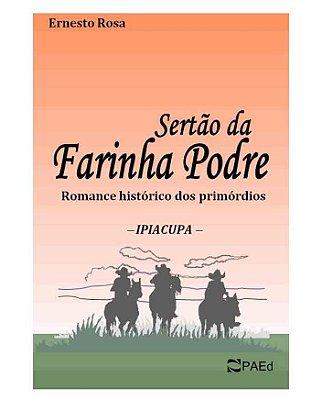 """Livro """"Sertão da Farinha Podre"""""""