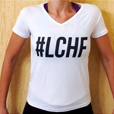 Camisa #LCHF - Baby Look Gola V Branca