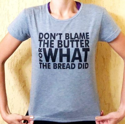 Camisa Don't Blame the Butter - Baby Look Cinza