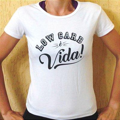 Camisa Low Carb é Vida - Baby Look Gola V Branca