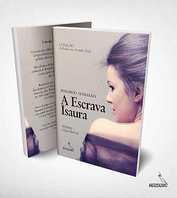 A Escrava Isaura - Edição ilustrada - Letras Grandes