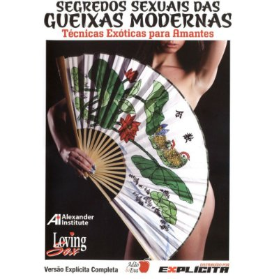 Segredos Sexuais das Gueixas Modernas - DVD Educativo