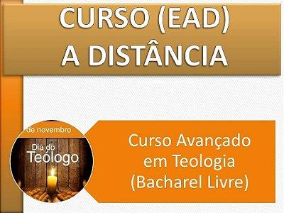 Curso Avançado em Teologia (Bacharel Livre) - Taxa de matrícula no 1º Período após os 7 dias gratuitos.