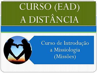 Curso de Introdução a Missiologia (Missões) - Inscrição no curso com pagamento em parcela única.