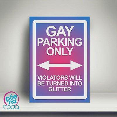 OUTLET Pôster Gay Parking Only A4 em mdf