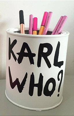 Porta Pincel Karl Who?