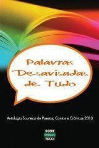 Antologia: Palavras Desavisadas de Tudo - volume II