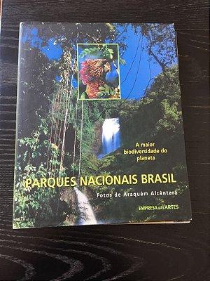 PARQUES NACIONAIS BRASIL ARAQUÉM ALCÂNTARA