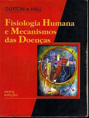Fisiologia Humana e Mecanismos das Doenças - 6a. Edição