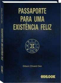 PASSAPORTE PARA UMA EXISTÊNCIA FELIZ