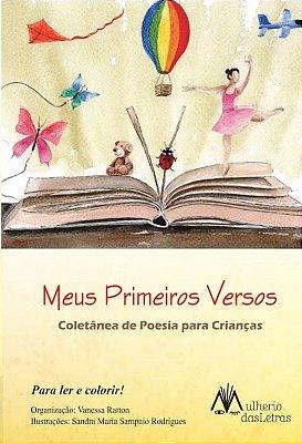 MEUS PRIMEIROS VERSOS - COLETÂNEA DE POESIAS PARA CRIANÇAS
