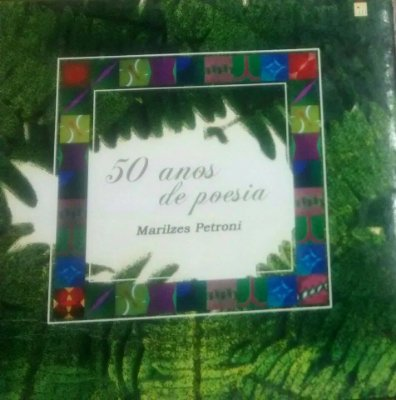 50 anos de poesia de Marilzes Petroni
