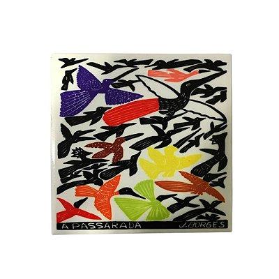 Azulejo em Xilogravura A Passarada J. Borges - PE