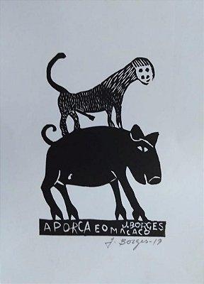Xilogravura J. Borges A Porca e o Macaco P - PE
