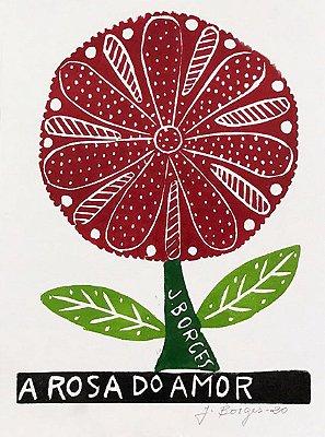 """Xilogravura Coleção """"A Rosa do Amor"""" P -  J. Borges - PE"""