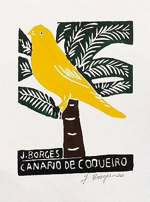 """Xilogravura """"Canário de Coqueiro"""" P - J. Borges - PE"""